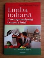 Oana Salisteanu Cristea - Limba italiana. Corespondenta comerciala. 111 modele de scrisori