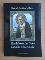 Parintele Daniel de la Rarau - Rugaciunea lui Iisus. Intrebari si raspunsuri