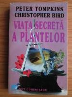 Peter Tompkins - Viata secreta a plantelor