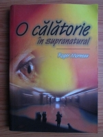Roger Morneau - O calatorie in supranatural