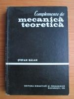 Anticariat: Stefan Balan - Complemente de mecanica teoretica