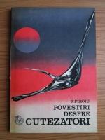 Anticariat: V. Firoiu - Povestiri despre cutezatori