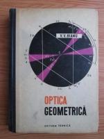 Anticariat: V. V. Bianu - Optica geometrica