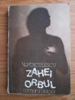 Vasile Voiculescu - Zahei orbul