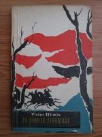 Anticariat: Victor Eftimiu - Pe urmele zimbrului