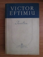 Anticariat: Victor Eftimiu - Teatru