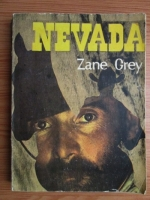Anticariat: Zane Grey - Nevada