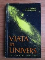Anticariat: A. I. Oparin - Viata in univers