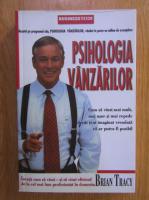 Brian Tracy - Psihologia vanzarilor