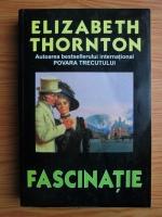 Anticariat: Elizabeth Thornton - Fascinatie