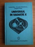 Anticariat: Emilia Tifrea - Universul in radiatie X