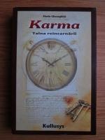 Anticariat: Florin Gheorghita - Karma. Taina reincarnarii