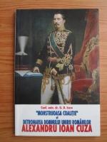 G. D. Iscru - Monstruoasa coalitie si detronarea Domnului Unirii Romanilor, Alexandru Ioan Cuza