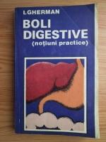 Anticariat: I. Gherman - Boli digestive (notiuni practice)