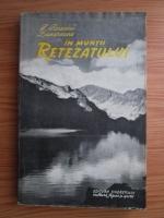 Ion Ionescu Dunareanu - In Muntii Retezatului