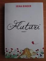 Anticariat: Irina Binder - Fluturi (volumul 3)