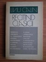 Liviu Calin - Recitind clasicii