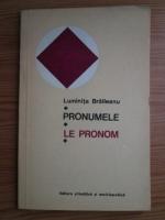 Anticariat: Luminita Braileanu - Pronumele, Le pronom