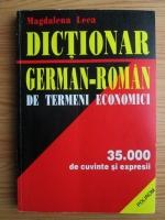 Magdalena Leca - Dictionar german-roman de termeni economici. 35.000 de cuvinte si expresii