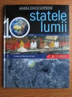 Anticariat: Marea enciclopedie - statele lumii. Volumul 1: Europa de Nord si de Vest