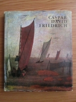 Anticariat: Marius Tataru - Caspar David Friedrich