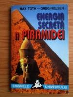 Anticariat: Max Toth - Energia secreta a piramidei