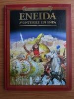 Anticariat: Miturile si legendele lumii. Eneida. Aventurile lui Enea