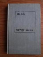 Anticariat: Moliere - Tartufe, Avarul