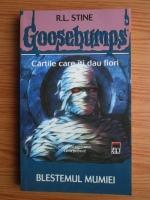 R. L. Stine - Goosebumps. Blestemul mumiei