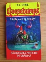 R. L. Stine - Goosebumps. Razbunarea piticilor de gradina