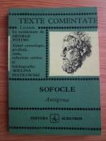 Anticariat: Sofocle - Antigona. Texte comentate