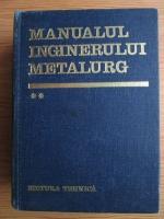 Anticariat: Suzana Gadea - Manualul inginerului metalurg (volumul 2)