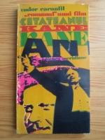 Tudor Caranfil - Cetateanul Kane. Romanul unui film