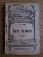 Anticariat: V. Conta - Teoria fatalismului (editie veche)