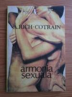Anticariat: A. Rich-Cotrain - Armonia sexuala
