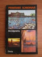 Anticariat: Al. Caprariu - Primavara scandinava
