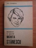 Anticariat: Alexandru Stefanescu - Introducere in opera lui Nichita Stanescu