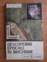 Anticariat: Axente Sever Banciu - Descoperiri epocale in biochimie