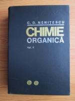 C. D. Nenitescu - Chimie organica (volumul 2, editia a VII-a )