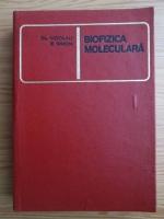 Claude Nicolau, Zeno Simon - Biofizica moleculara