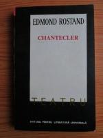 Edmond Rostand - Chantecler