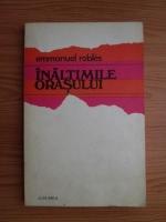Emmanuel Robles - Inaltimile orasului