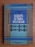 Anticariat: Eremia Georgescu-Buzau, Nazarie Matei - Exercitii de teoria multimilor