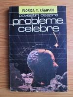 Florica T. Campan - Povestiri despre probleme celebre