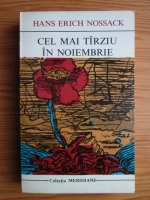 Anticariat: Hans Erich Nossack - Cel mai tarziu in noiembrie