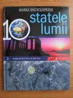 Anticariat: Marea enciclopedie - statele lumii. Volumul 3: Europa de Sud-Est si de Sud-Vest