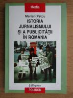 Marian Petcu - Istoria jurnalismului si a publicitatii in Romania