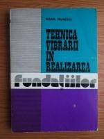 Anticariat: Marin Paunescu - Tehnica vibrarii in realizarea fundatiilor