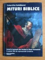 Anticariat: Mituri biblice, volumul 2. Locuri si povesti din Vechiul si Noul Testament in peste 300 de reprezentari artistice