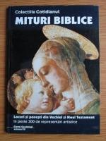 Anticariat: Mituri Biblice, volumul 4. Locuri si povesti din Vechiul si Noul Testament in peste 300 de reprezentari artistice
